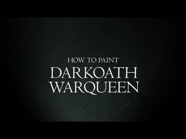 How to Paint Malign Portents - Darkoath Warqueen.