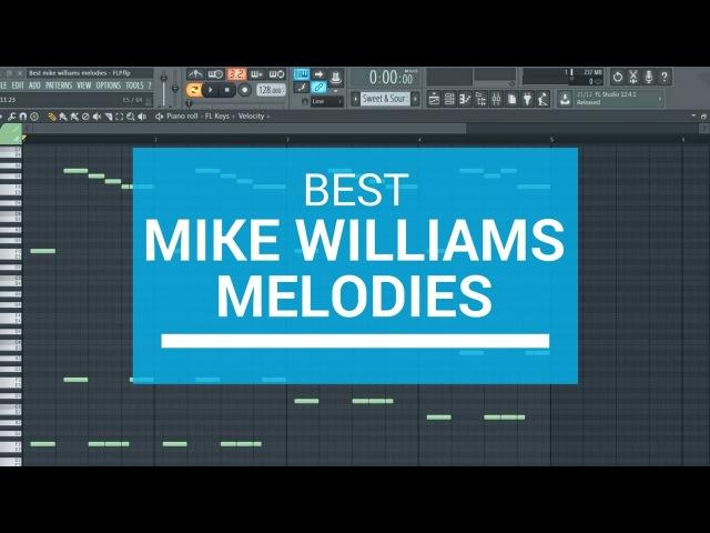 Best Mike Williams melodies in FL Studio (FREE FLP MIDIs)