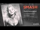 Smash - Chcę być jedną z gwiazd Studio Accantus