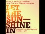 Galt MacDermot Vs Fifth Dimension - Let The Sunshine In (Antonis Kanakis Mashup)