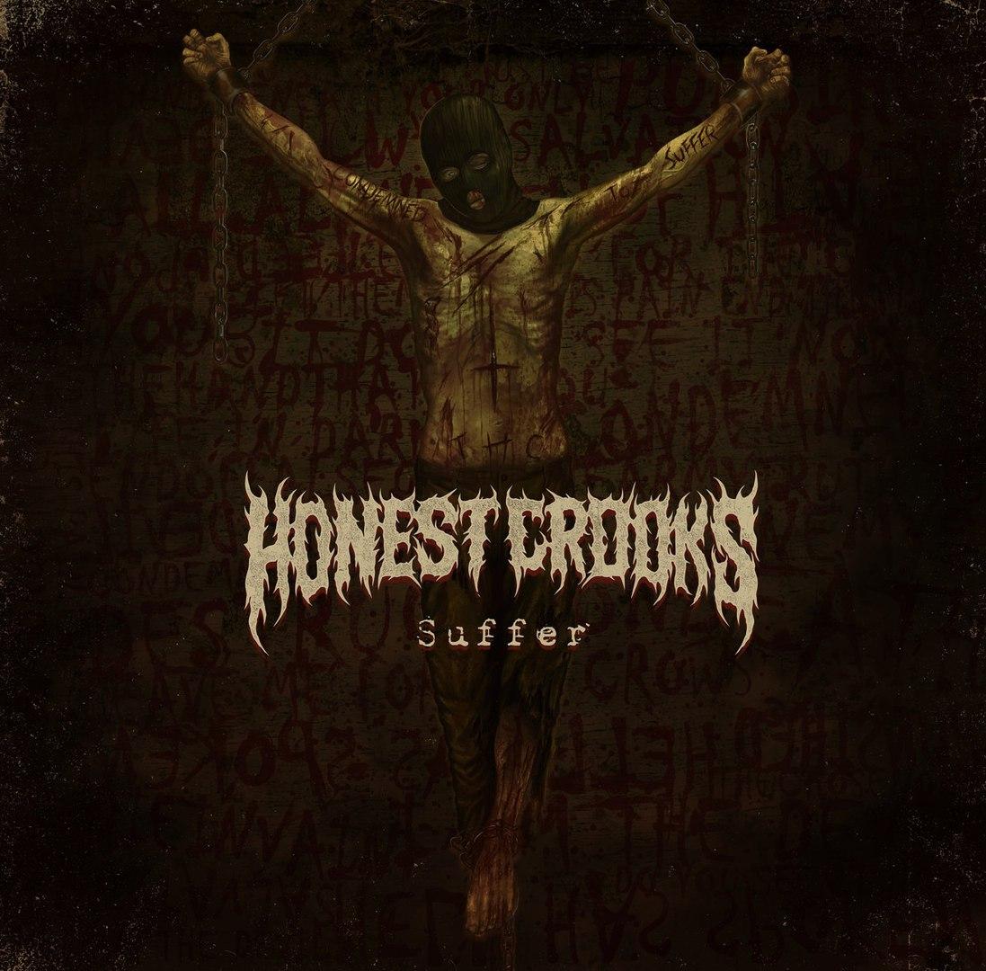 Honest Crooks - Suffer [EP] (2017)