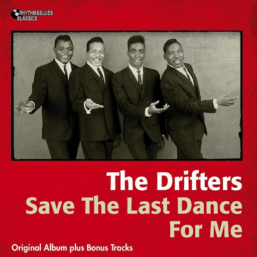 The Drifters альбом Save the Last Dance for Me (Original Album Plus Bonus Tracks)
