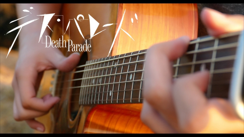 Death Parade OP - Flyers - Fingerstyle Guitar Cover