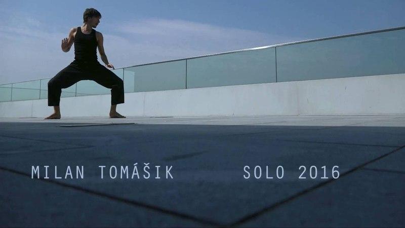 MILAN TOMÁŠIK: SOLO 2016 teaser