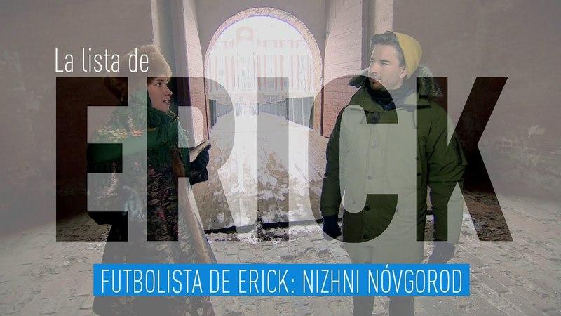 Nizhni Nóvgorod - Futbolista de Erick