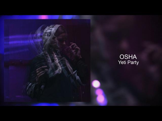 OSHA - Yeti Party