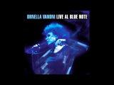 Ornella Vanoni - Alta Marea (Live @ Blue Note)