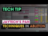 Tech Tip - Jaytech's Pan Techniques in Ableton