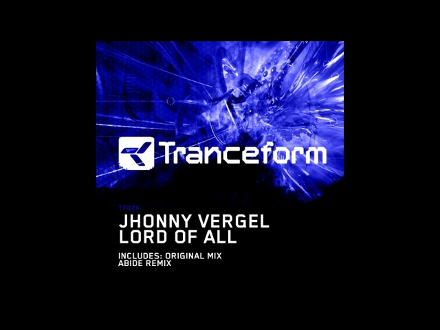 Jhonny Vergel Lord Of All Original Mix