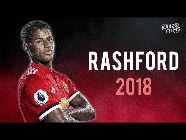 Marcus Rashford - Believe In Me - Magic Skills, Passes, Speed Goals - 2018   HD