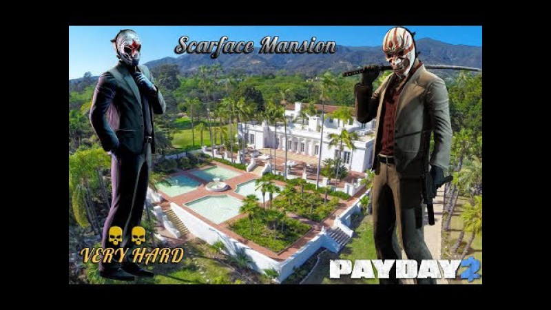 PAYDAY 2   Scarface Mansion   Stealth   Very Hard