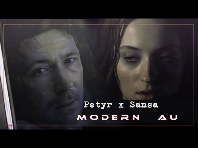 Petyr and Sansa [modern au]; How Far I'll Go