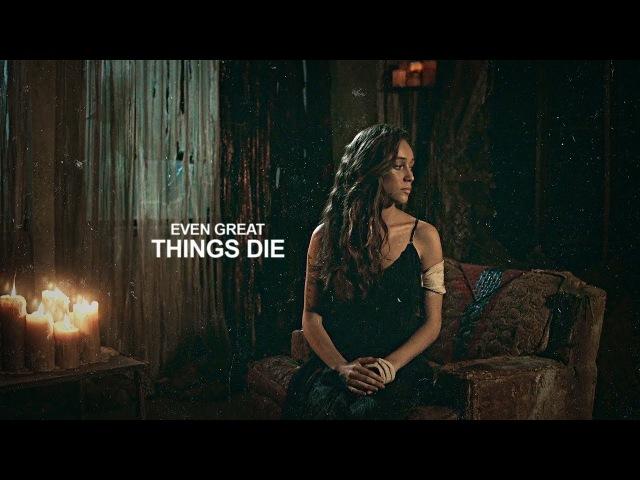 Clarke Lexa || Even great things die