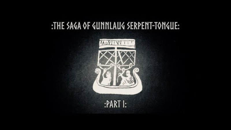 The Saga of Gunnlaug Serpent-Tongue (Part I)