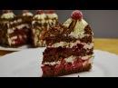 ТОРТ Чёрный Лес Новый Рецепт Шоколадного Бисквита Cake Black Forest
