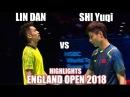 LIN DAN vs SHI Yuqi FINAL YONEX All England OPEN 2018 HIGHLIGHTS