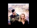 Zara Larsson &amp MNEK - Never Forget You (Official Audio)