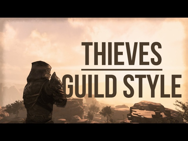 ESO Thieves Guild Motif - Showcase of the Thieves Guild Style in The Elder Scrolls Online