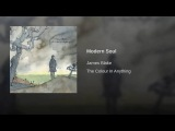 15. JAMES BLAKE - Modern Soul