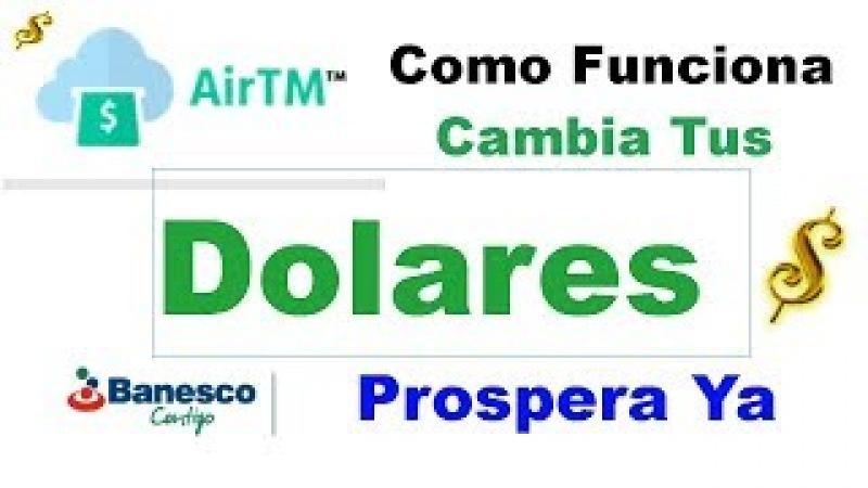 AirTm Registro | Como Funciona, Cambiar Dolares a otra Moneda | Retirar, Enviar y Depositar Dinero