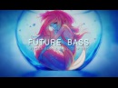 Best FUTURE BASS Chill Trap Mix 2018