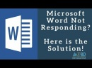 Microsoft Word Not Responding or Has Stopped Working? Here is the Solution!