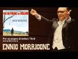 Ennio Morricone - Per un pugno di dollari Titoli (Colonna Sonora 1964) - Original Soundtrack
