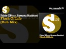 Fabio XB feat. Simona Barbieri - Flash Of Life (Dub Mix)