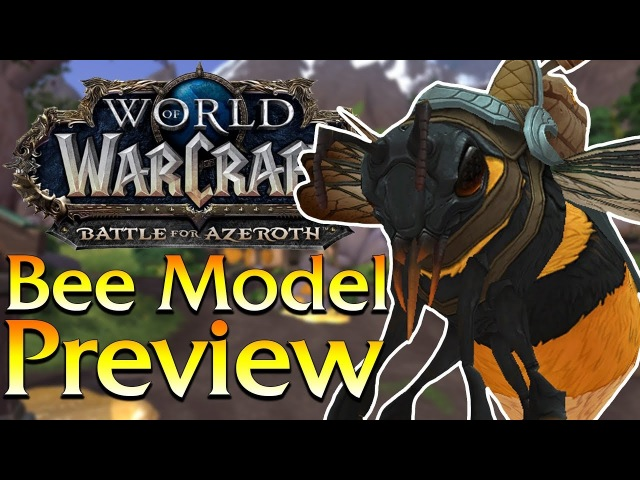 Bee Mount/NPC/Pet Weapon - In Game Preview Speculation | World of Warcraft