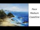 Coastline Using Faux Medium