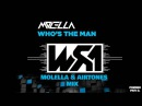 Molella - Who's The Man (Molella Airtones Mix)
