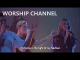 You Are Life - Hillsong Worship - Live At WCC 2017