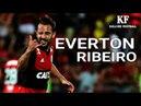 Everton Ribeiro - Dribbling Skills Goals - 2017/2018   HD