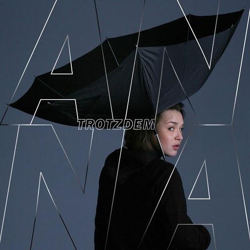 Анна альбом Trotzdem