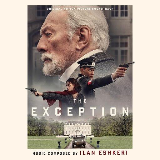 Ilan Eshkeri альбом The Exception (Original Motion Picture Soundtrack)