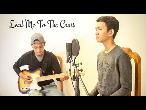 Lead Me To The Cross by Hillsong (Cover by Aldrich and James)