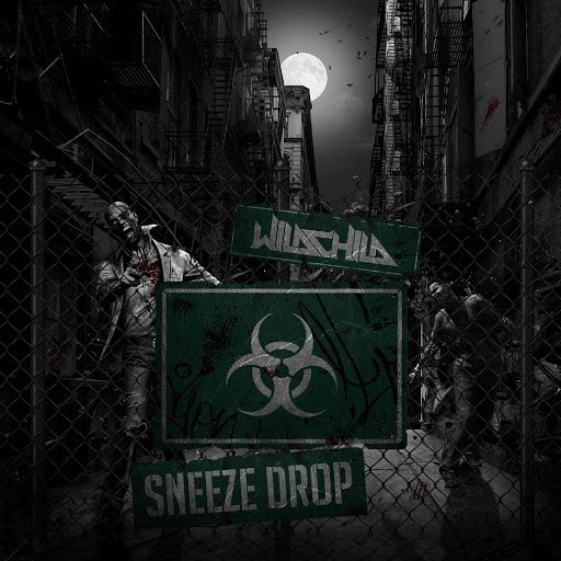 Альбом Wildchild Sneeze Drop