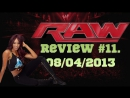 RAW Review 11. 08/04/2013