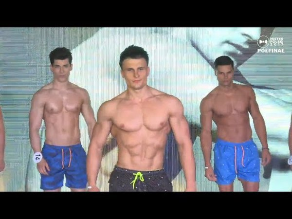 Mister Polski / Mister Poland 2017 - Swimwear (Semifinal)