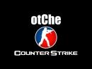 OtChe - Counter-Strike - Non-Alcoholic CS - 18