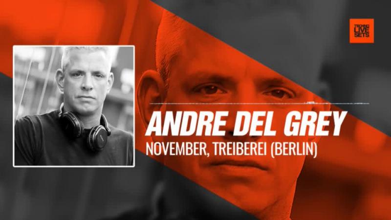 @andre del grey November Treiberei Berlin 18 11 2017 Music Periscope Techno
