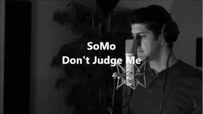 Chris Brown - Don't Judge Me (Rendition) by SoMo