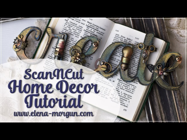 ScanNCut | Home Decor Tutorial by Elena Morgun