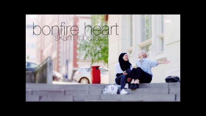 Skam | Bonfire Heart