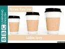BBC News Review: 'Latte levy'