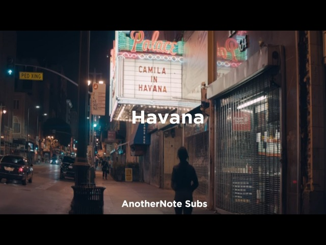Camila Cabello - Havana ft. Young Thug || Lyrics | Sub. Español