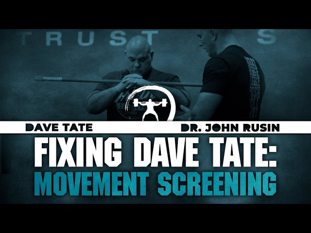 Fixing Dave Tate Movement Screening
