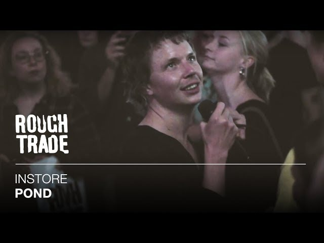 POND - Sweep Me off My Feet   Instore at Rough Trade East, London