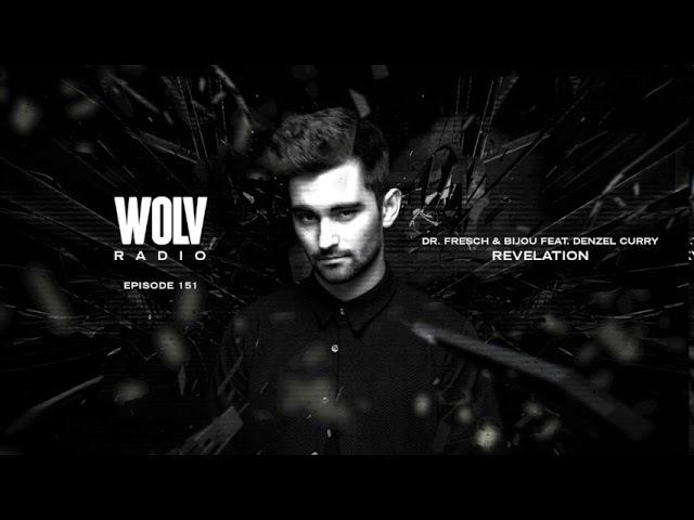 Dyro Presents WOLV Radio WLVR151