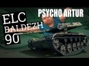 ELC BALDEZH 90 [World of Tanks]